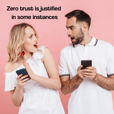 Zero trust is good in some instances